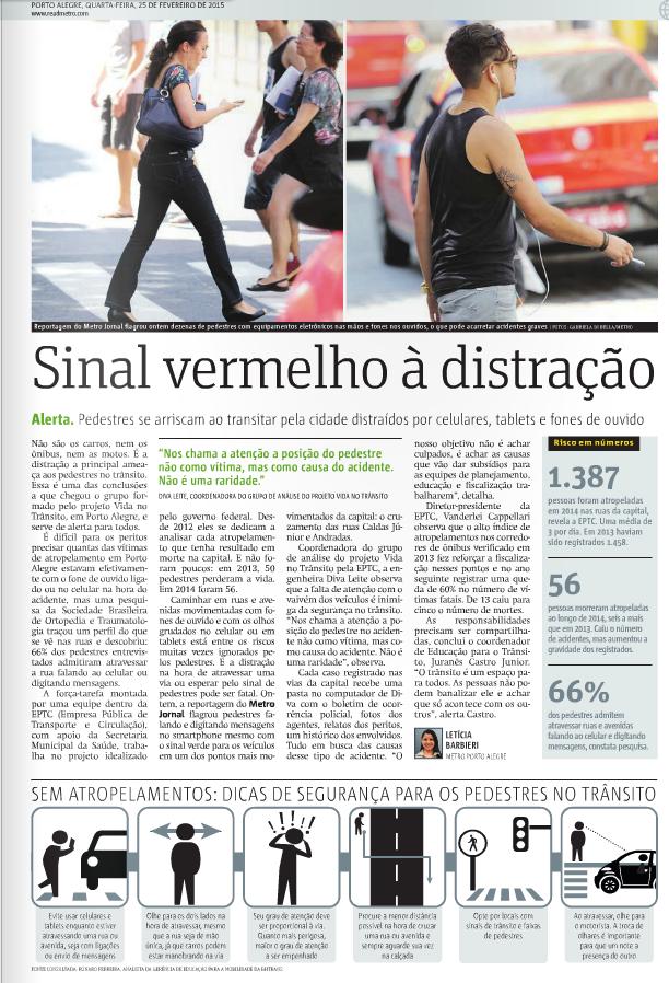 Matéria no jornal Metro responsabiliza os pedestres pelo seu infortúnio (clique na imagem para ler).